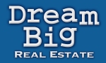 HOME SEARCH: Dream Big Real Estate and Inland Empire Short Sale Pros